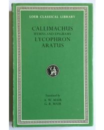 Callimachus, Lycophron and Aratus, in 1 vol. / Loeb Classical Library