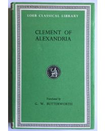 Clement of Alexandria, in 1 vol. / Loeb Classical Library