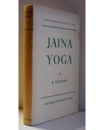 Jaina Yoga first ed. 1963, Williams