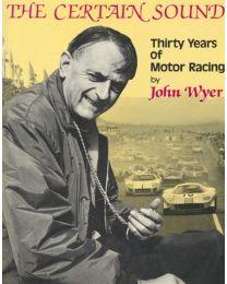 Certain sound thirty years of motor racing,John Wyer