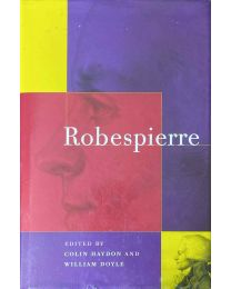 Robespierre, Life and Work, Collectif.