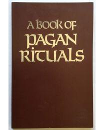 A Book of Pagan Rituals, Slater (Ed.)