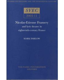 Nicolas-Etienne Framery and lyric theatre in 18th century France