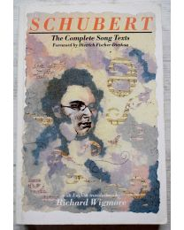 Schubert: The Complete Song Texts