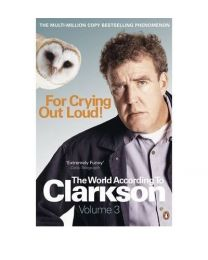 for crying out loud the world according to Clarkson